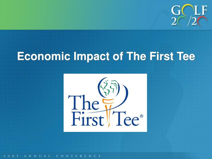 Economic Impact of The First Tee