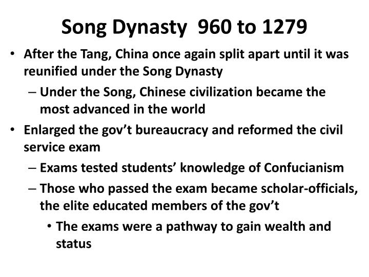 Song Dynasty  960 to 1279