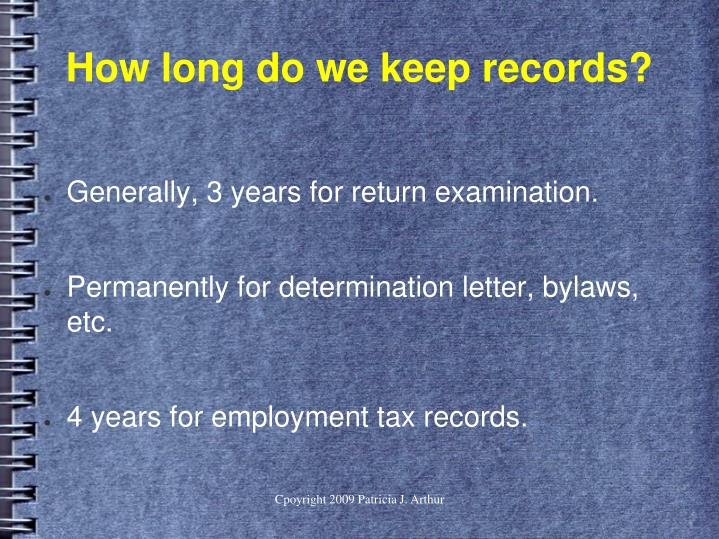 How long do we keep records?