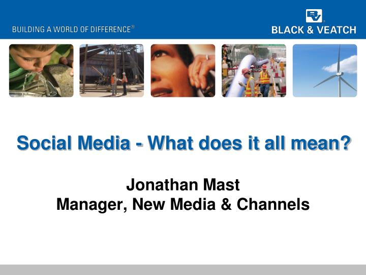 Social media what does it all mean
