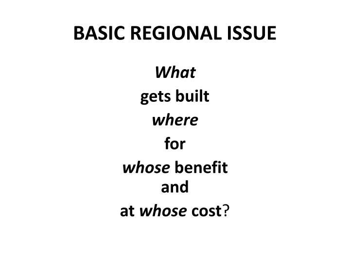 BASIC REGIONAL ISSUE