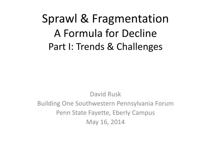 Sprawl & Fragmentation