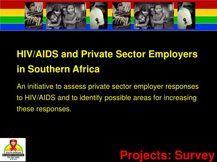 HIV/AIDS and Private Sector Employers in Southern Africa
