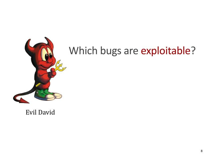 Which bugs are