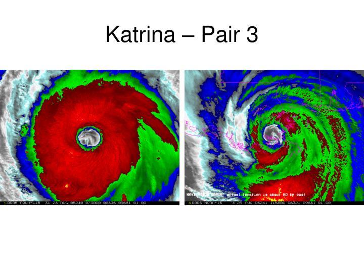 Katrina – Pair 3