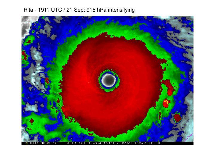 Rita - 1911 UTC / 21 Sep: 915 hPa intensifying