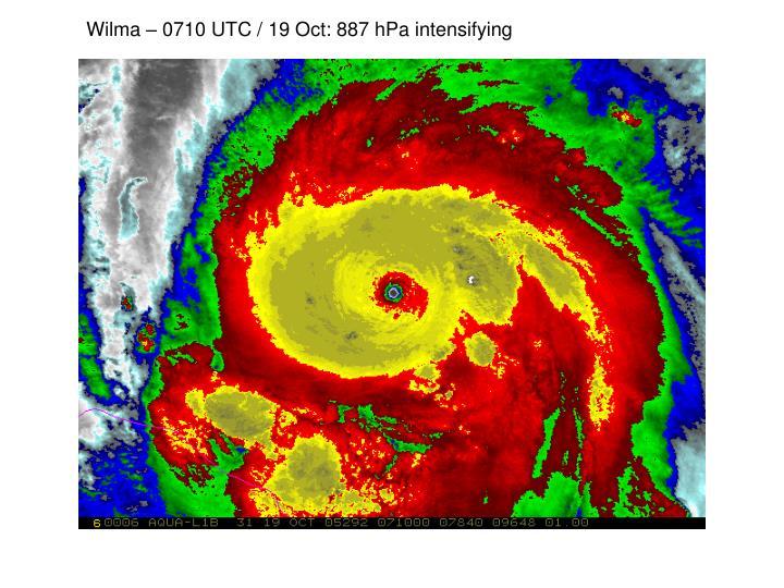 Wilma – 0710 UTC / 19 Oct: 887 hPa intensifying