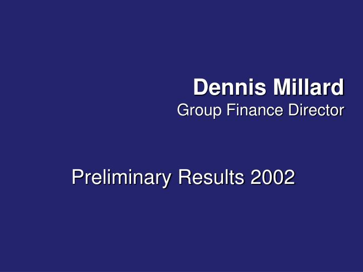 Dennis Millard