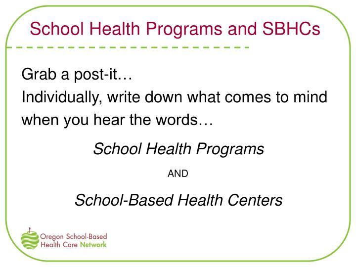 School Health Programs and SBHCs