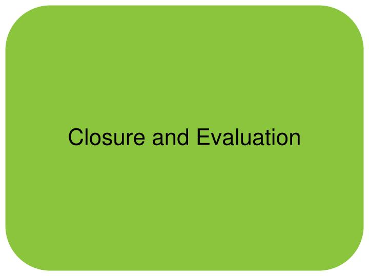 Closure and Evaluation