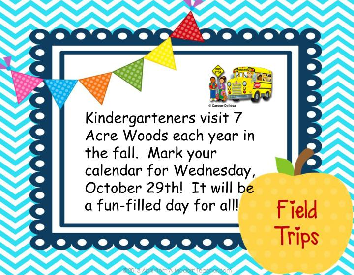 Kindergarteners visit 7 Acre Woods each year in the fall.  Mark your calendar for Wednesday, October 29th!  It will be a fun-filled day for all!