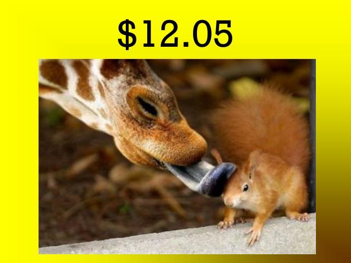 $12.05