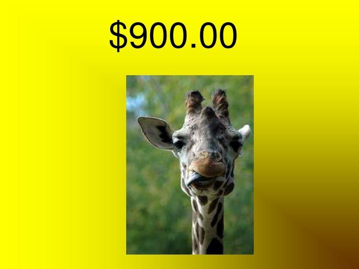 $900.00