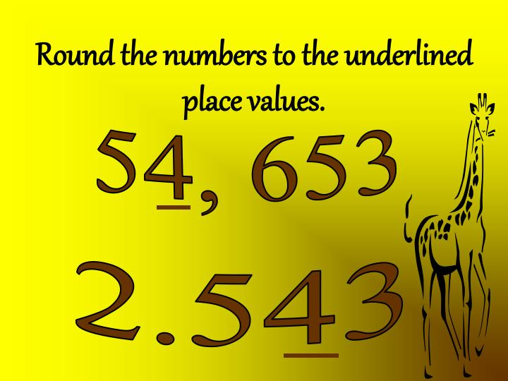 Round the numbers to the underlined place values.