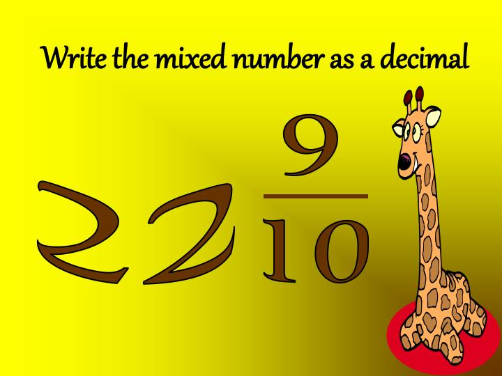 Write the mixed number as a decimal