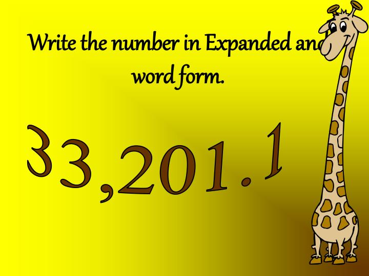 Write the number in Expanded and word form.
