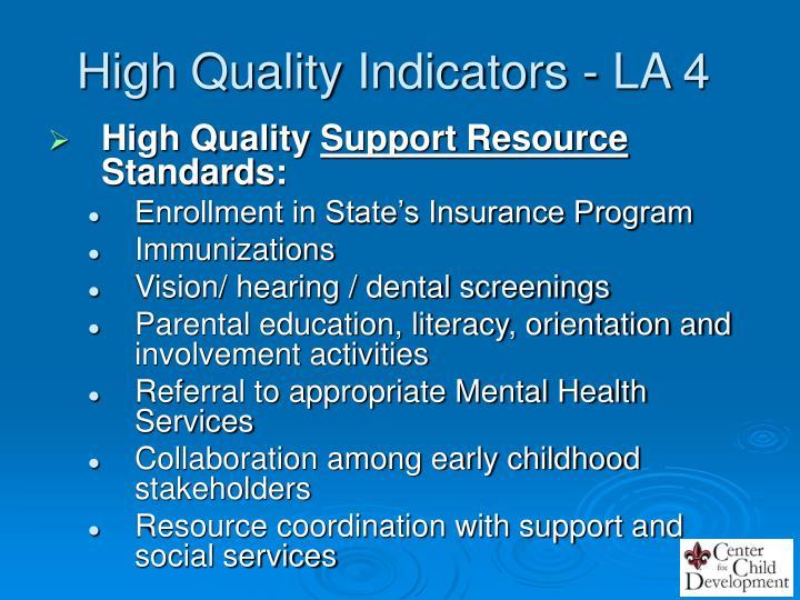 High Quality Indicators - LA 4