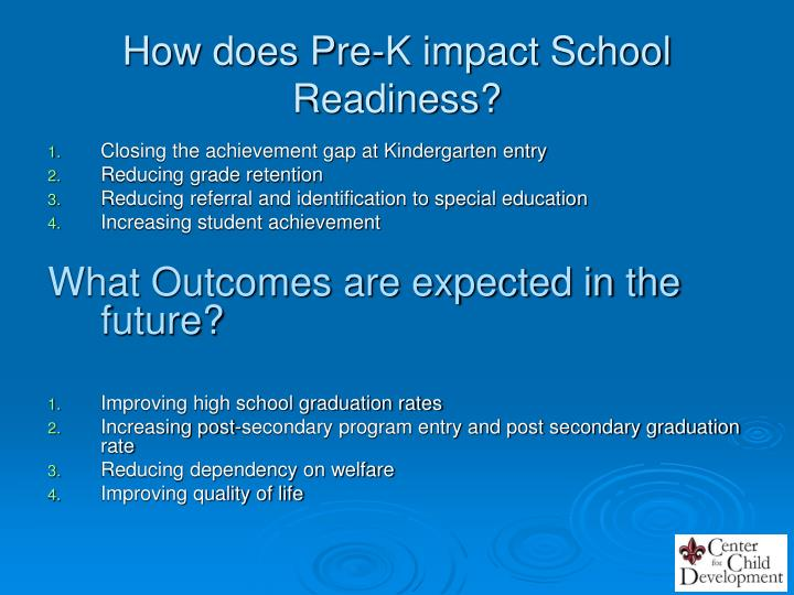 How does Pre-K impact School Readiness?