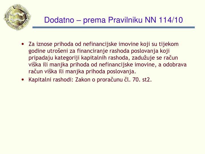 Dodatno – prema Pravilniku NN 114/10