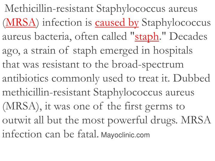 Methicillin-resistant Staphylococcus aureus (