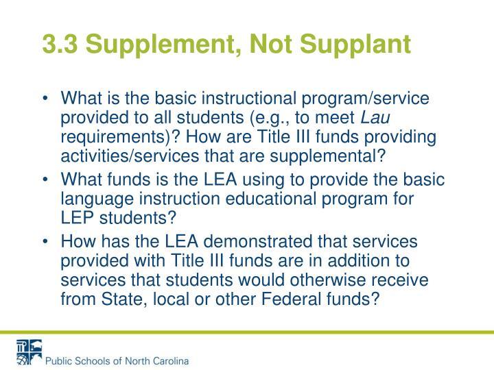 3.3 Supplement, Not Supplant