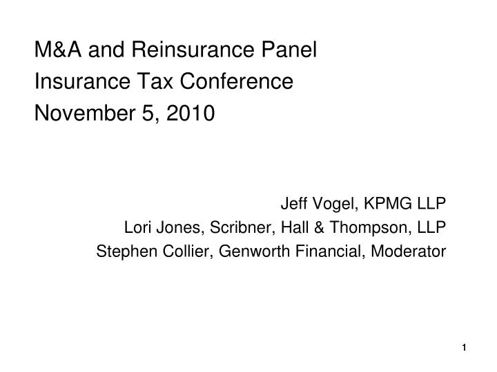 M&A and Reinsurance Panel