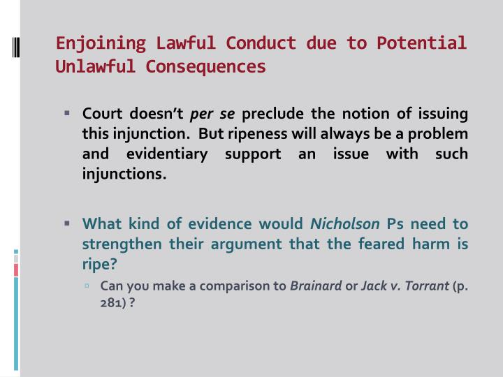 Enjoining Lawful Conduct due to Potential Unlawful Consequences