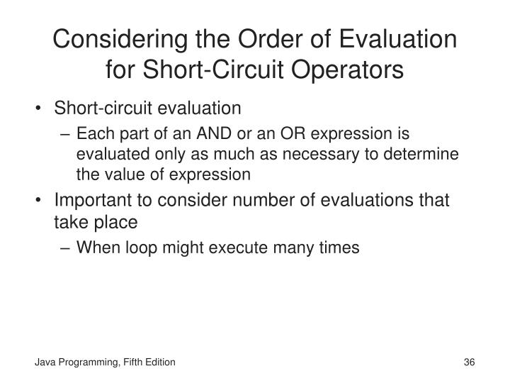 Considering the Order of Evaluation for Short-Circuit Operators
