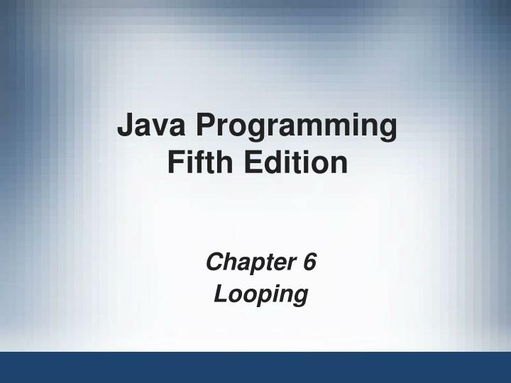 Java programming fifth edition