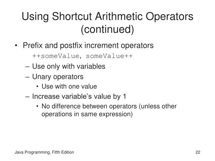 Using Shortcut Arithmetic Operators (continued)