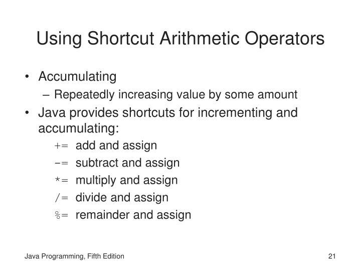 Using Shortcut Arithmetic Operators