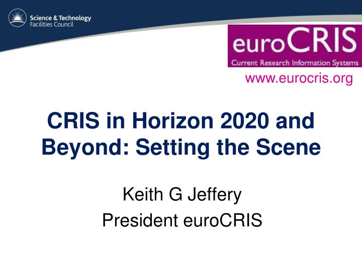 Cris in horizon 2020 and beyond setting the scene