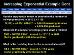 increasing exponential example cont