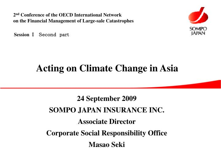 24 september 2009 sompo japan insurance inc associate director