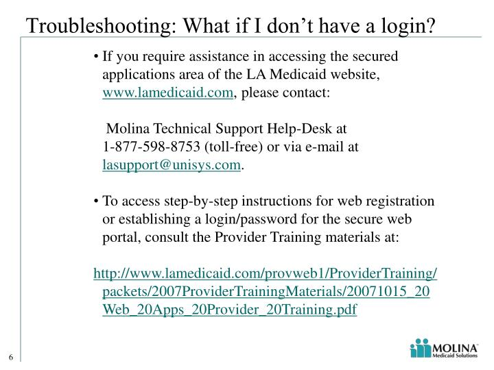 Troubleshooting: What if I don't have a login?