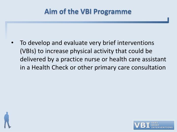 Aim of the VBI Programme