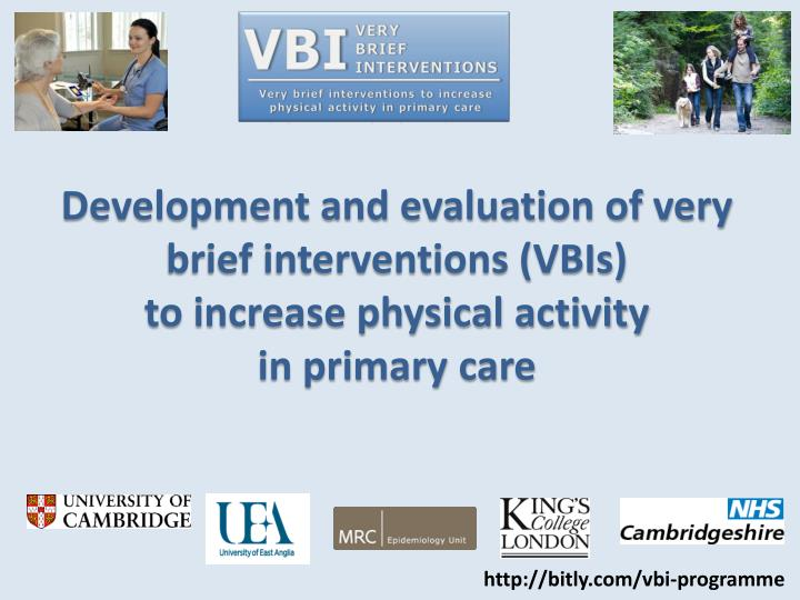 Development and evaluation of very brief interventions (VBIs)