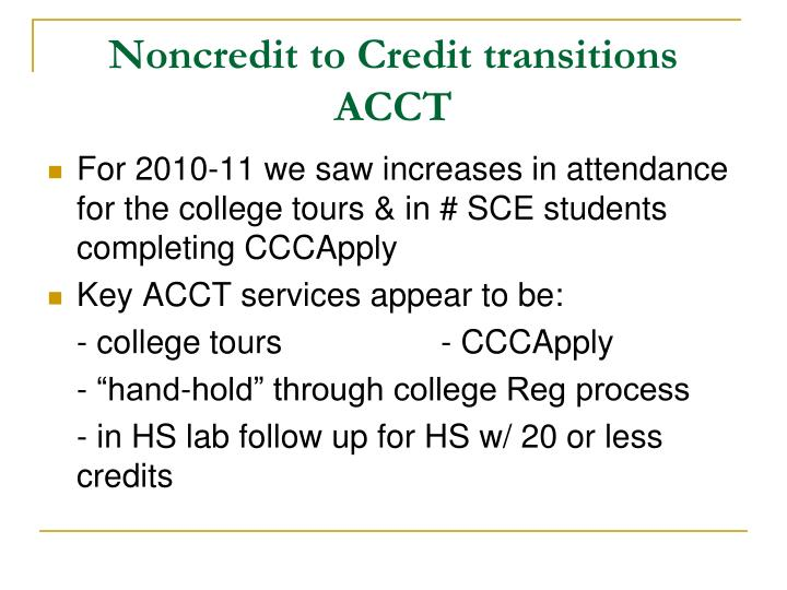 Noncredit to Credit transitions