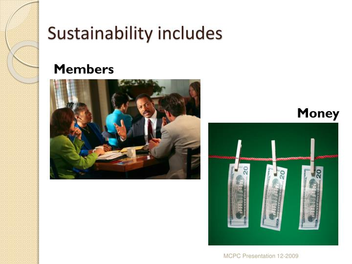 Sustainability includes