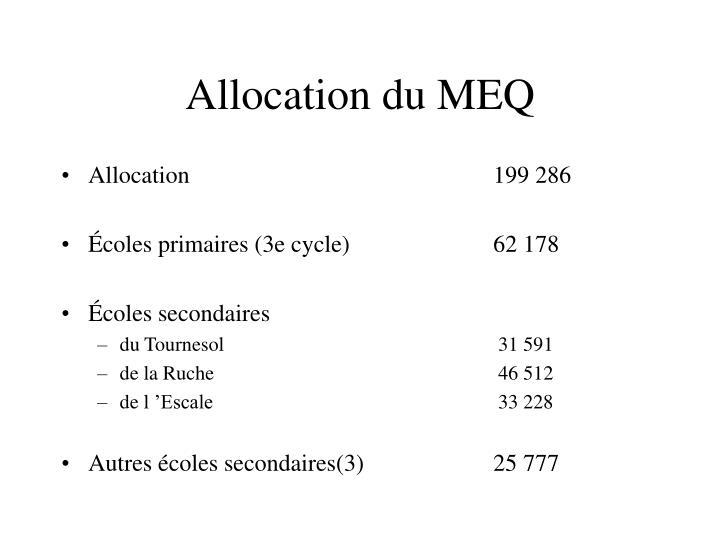 Allocation du MEQ