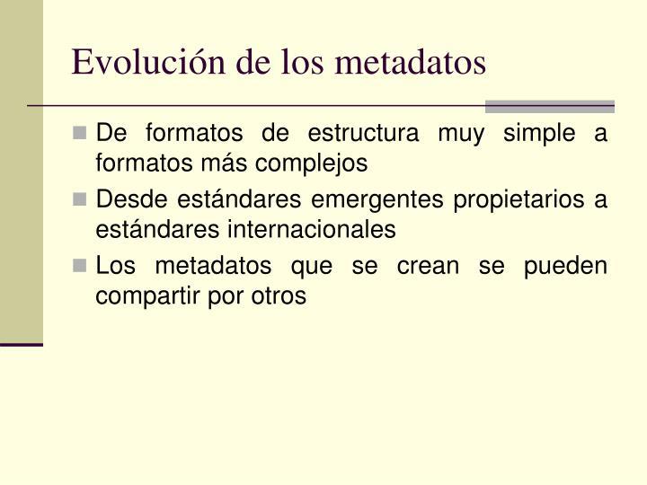 Evolución de los metadatos