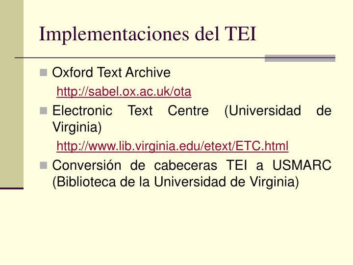Implementaciones del TEI