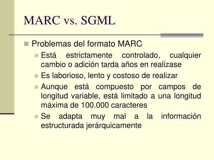 MARC vs. SGML
