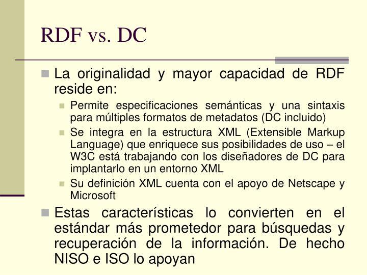 RDF vs. DC
