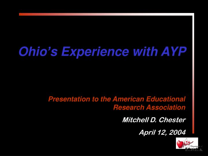 Ohio s experience with ayp