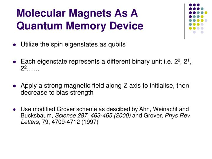 Molecular Magnets As A Quantum Memory Device