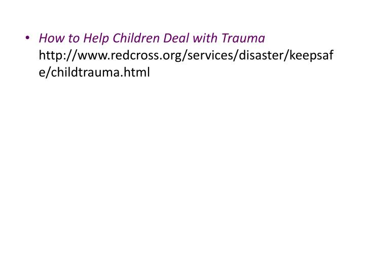 How to Help Children Deal with Trauma