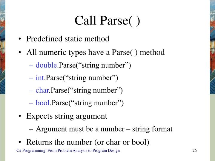 Call Parse( )