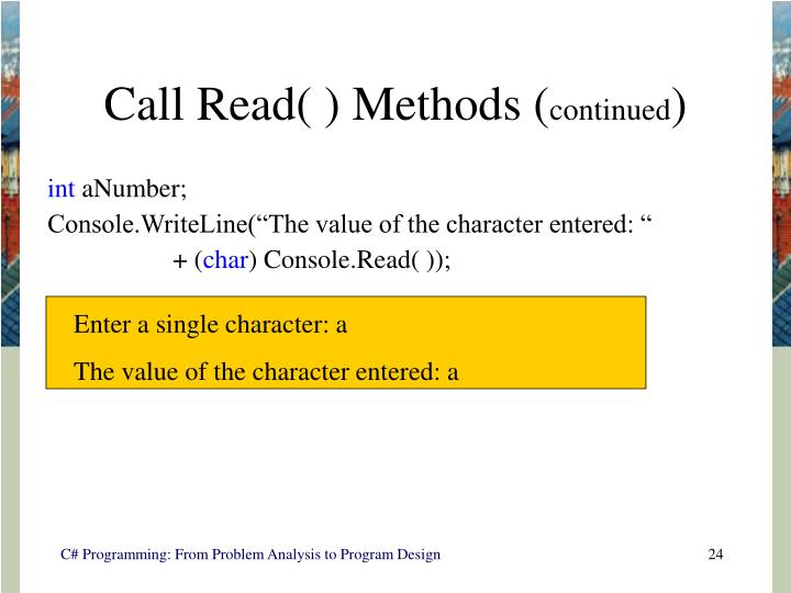 Call Read( ) Methods