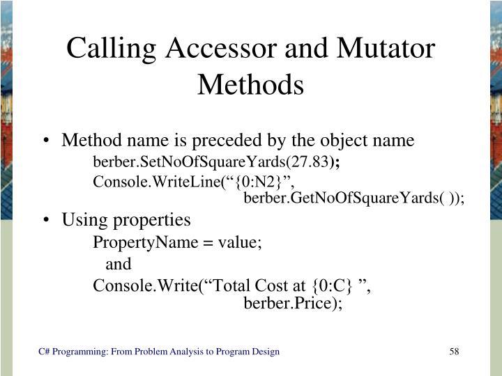 Calling Accessor and Mutator Methods